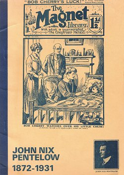 """John Nix Pentelow 1872-1972"" © Cambridge Old Boys Book Club 1972"